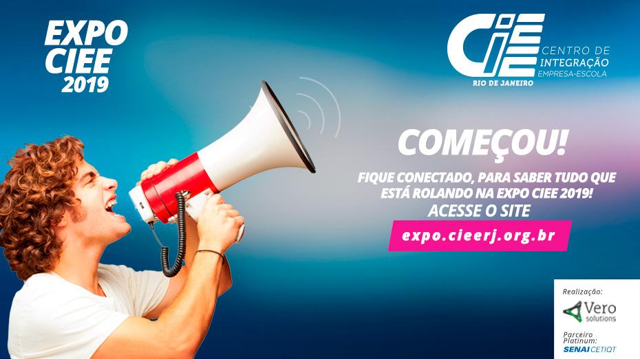 Começou! Expo CIEE 2019 Rio de Janeiro. Fique conectado, para saber tudo que está rolando na Expo CIEE 2019!