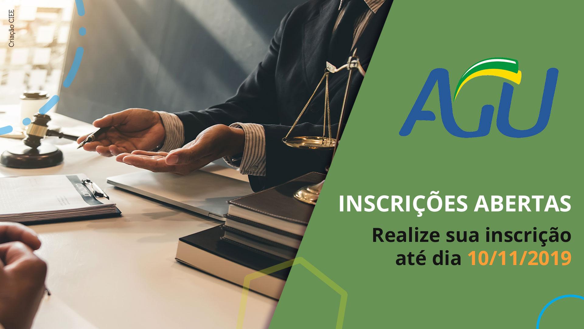 foto da mesa de um juiz e o texto: inscrições abertas para processo seletuvo da AGU
