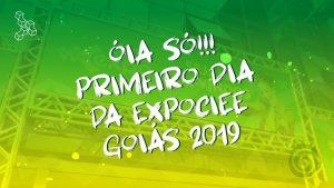 Óia só!!! Primeiro dia da Expo CIEE Goiás 2019