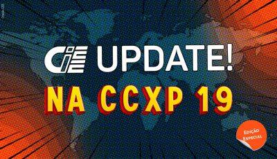 """No centro da imagem se lê """"CIEE Update na CCXP 10"""" com letras que lembram histórias em quadrinhos. Logo abaixo aparece uma etiquetinha redonda, como se estivesse descolando. Nela se lê """"Edição Especial""""."""