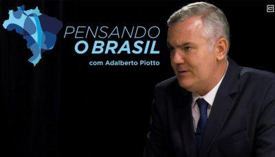 Pensando o Brasil, com Adalberto Piotto