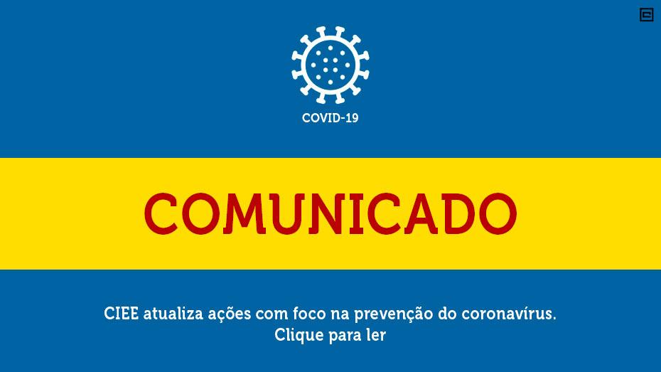Contra pandemia, CIEE mantém suspensão das atividades presencias e capacitação de aprendizes