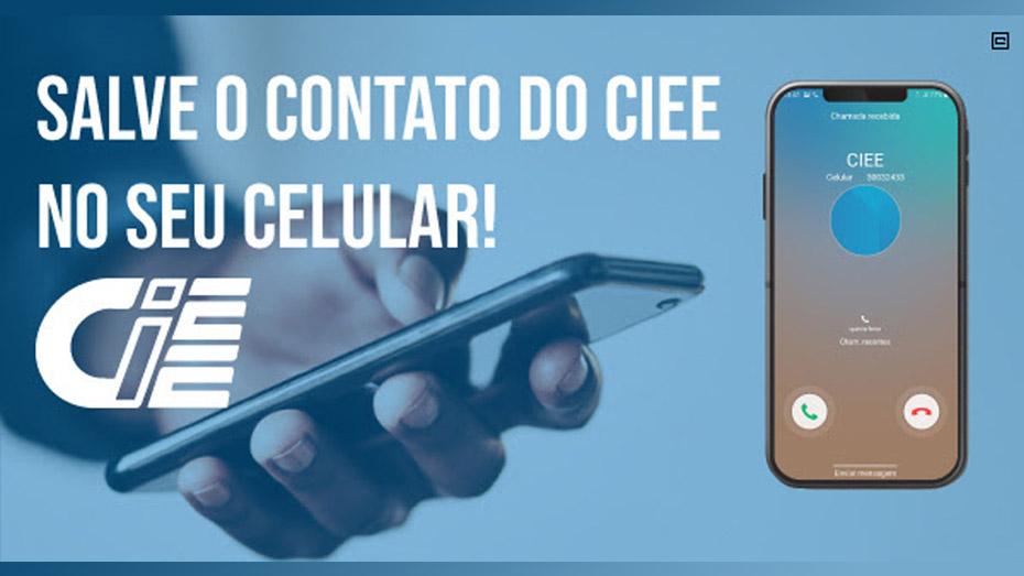 Salve o contato do CIEE no seu telefone