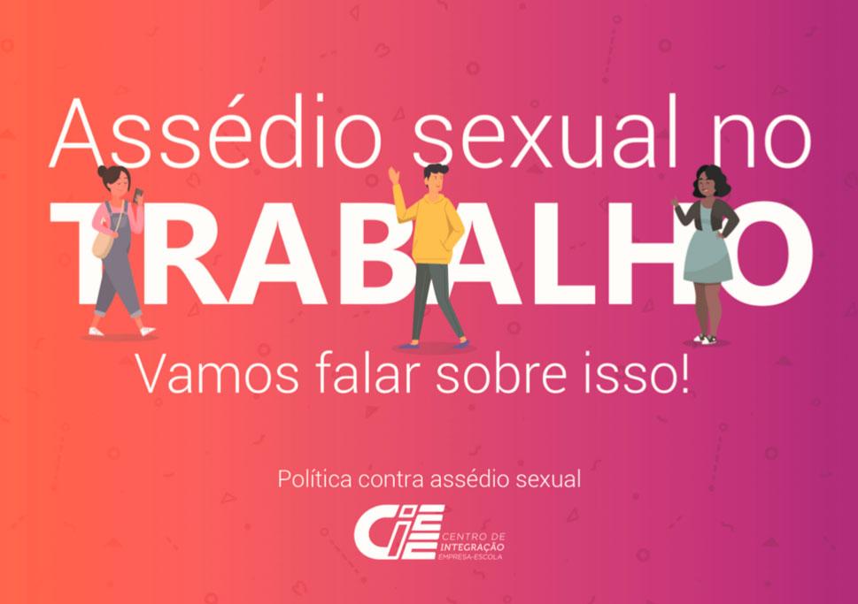 Assédio sexual no trabalho. Vamos falar sobre isso!