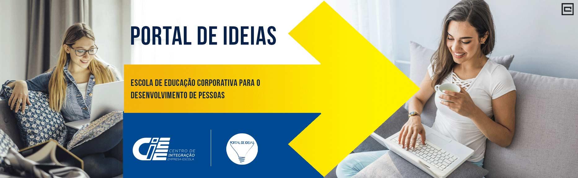 Portal de ideias - Escola de educação corporativa para o desenvolvimento de pessoas