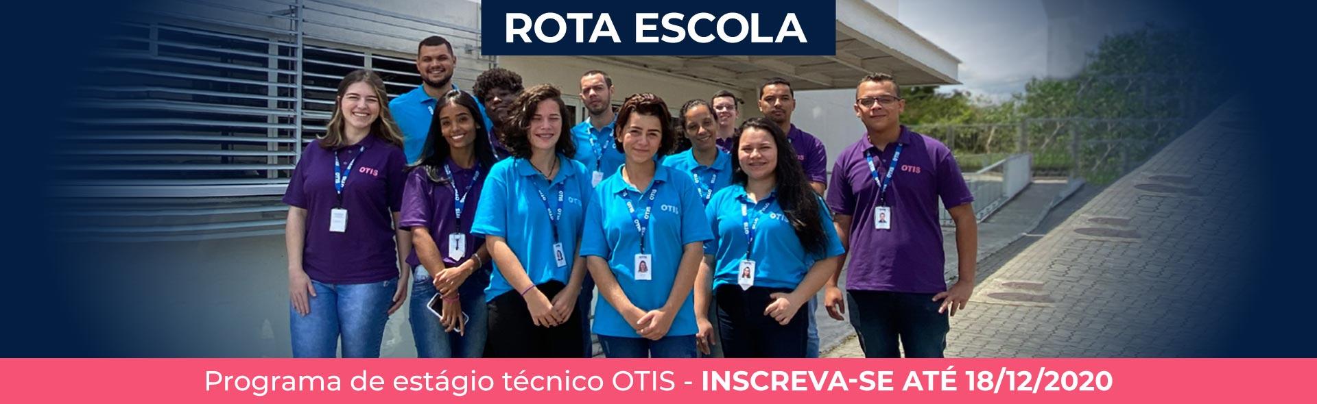Rota Escola - Programa de estágio técnico OTIS - Inscreva-se até 18/12/2020