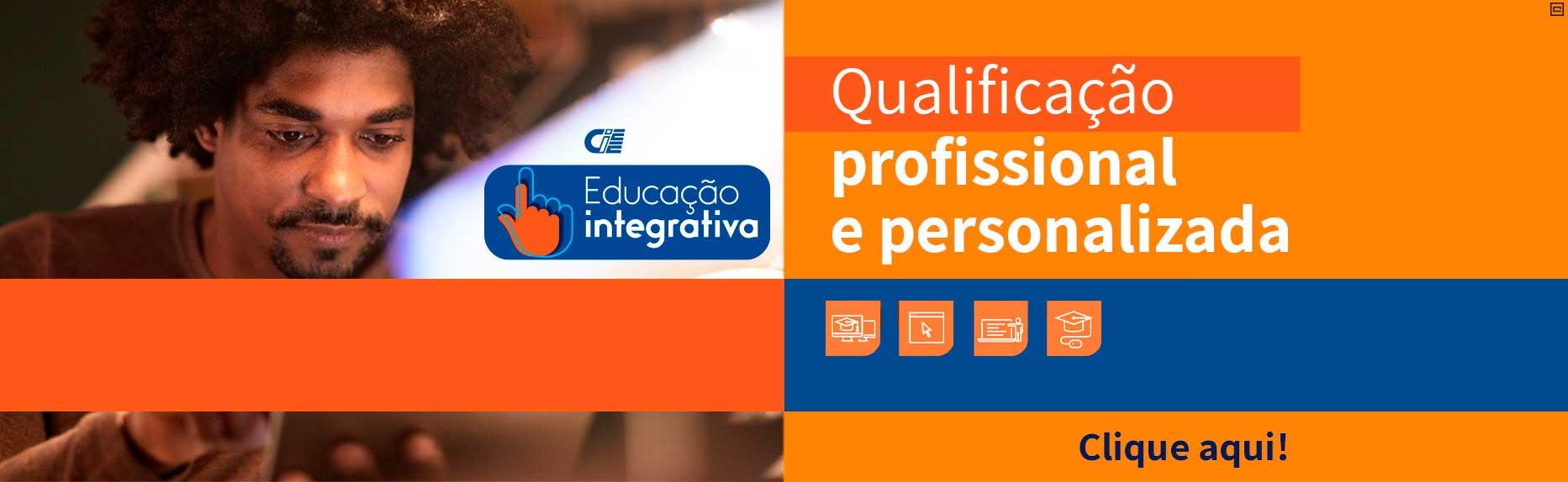 CIEE Educação Integrativa - Qualificação profissional e personalizada. Clique aqui!